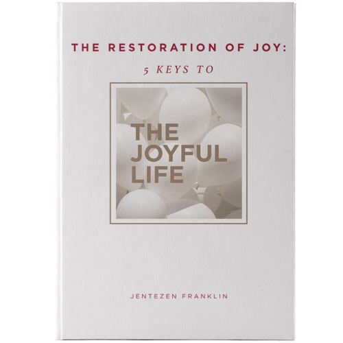 The Restoration of Joy, 5 Keys to Living The Joyful Life