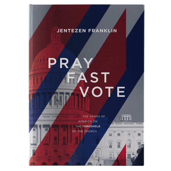 Pray Fast Vote